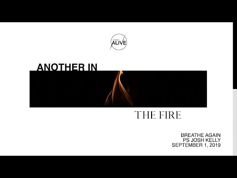Breathe Again Pt. 5 | Another In The Fire | Ps. Josh Kelly - Wave Church, VA