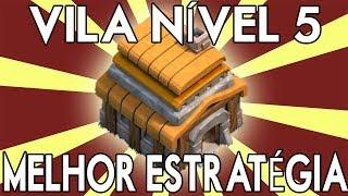 Clash of Clans - A MELHOR DEFESA E ESTRATEGIA DE FARM - Centro de Vila Nível 5
