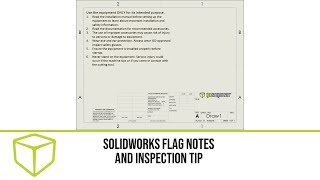 SOLIDWORKS - Flag Notes and Inspection Tip