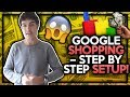 Google Shopping Ads Setup & Tips For Shopify - Step By Step 2018 Tutorial!