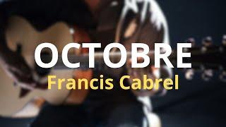 Francis Cabrel - Octobre - TUTO Guitare