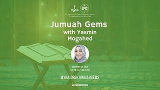 Jumuah Gems with Yasmin Mogahed