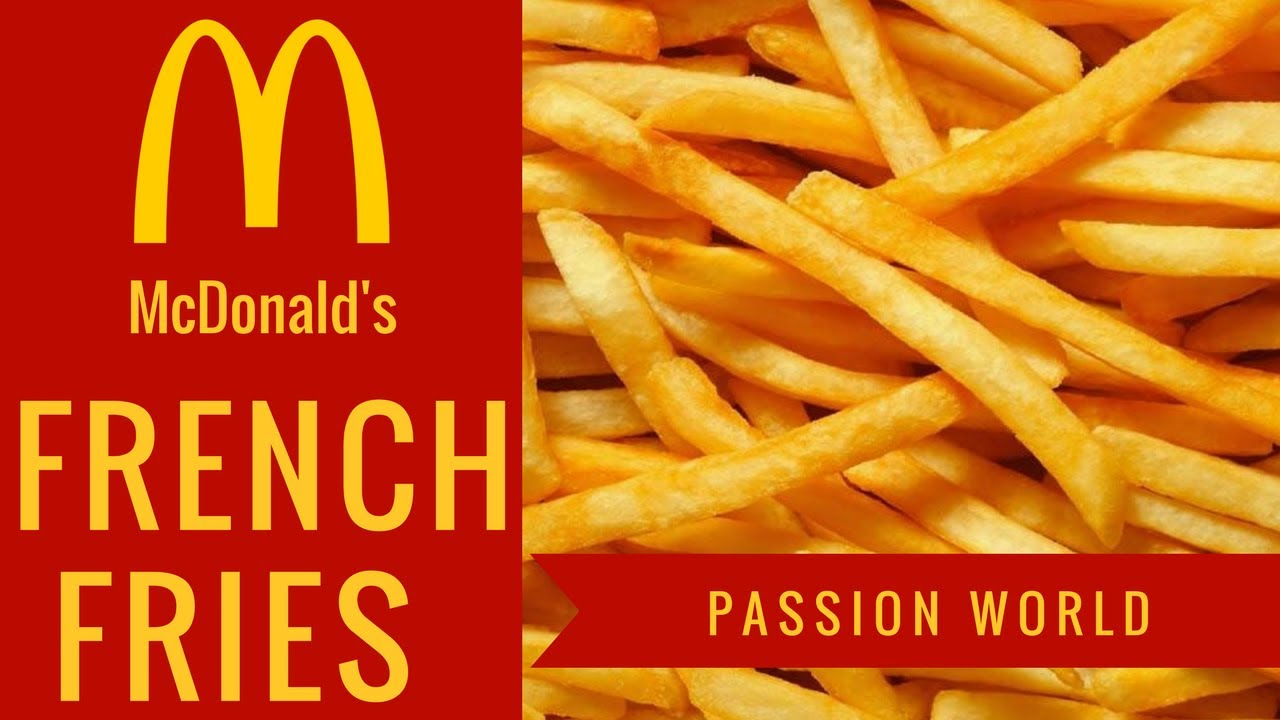 Mcdonalds French Fries How To Make French Fries Mcdonalds French Fries Recipe Passion World