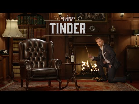 A Gentleman's Guide to Tinder