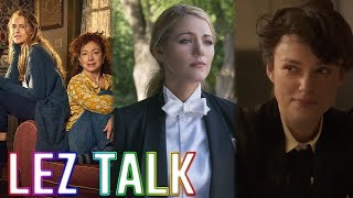 New Show 'A Discovery Of Witches' + 'A Simple Favor' Kiss Hype + 'Colette' Movie - Lez Talk