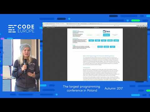 How to develop Blockchain network (...) - lecure by Karolina Marzantowicz - Code Europe Autumn 2017