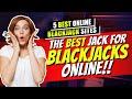 5 Best Online Blackjack Sites 🃏 Easy Tricks Up Your Sleeve
