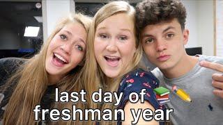 last day of school - freshman year