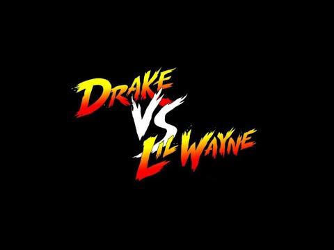 Lil Wayne vs Drake   Battle