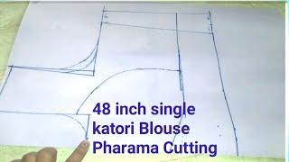 48 inch single katori Blouse Pharama Cutting/By Durgavati Vishwakarm