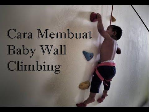 Begini Cara Membuat Baby Wall Climbing Di Rumah Youtube
