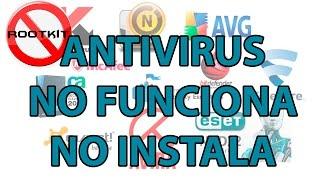 No puedo instalar ningún antivirus -- No funciona ningún antivirus | Solución Actualizado 2019