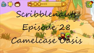 Scribblenauts Episode 28 Camelcase Oasis