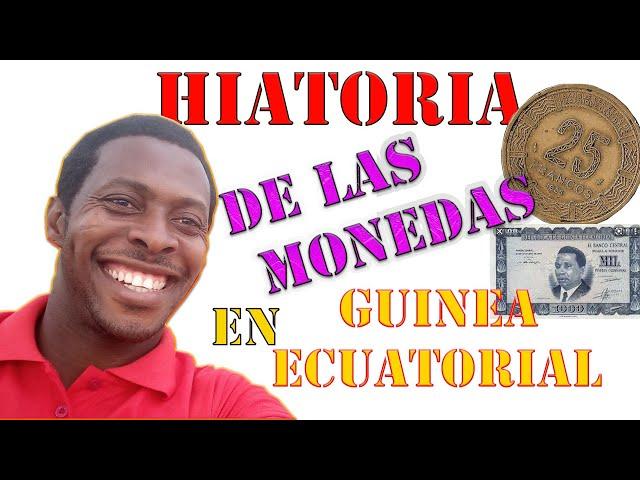 Historia de la moneda en Guinea ECUATORIAL 👉🇬🇶