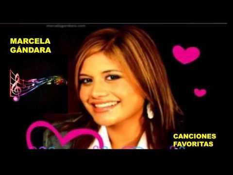 MIX Canciones favoritas -   Marcela Gándara.