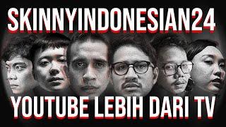 YouTube Lebih Dari TV | SkinnyIndonesian24