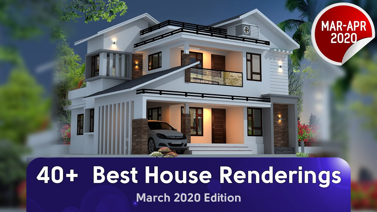 Best 41 House Renderings Of March 2020 Youtube