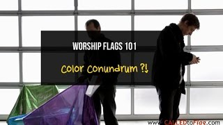 Worship Flags 101: Color Conundrum  ft David & Christian CALLED TO FLAG