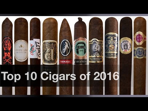 Top 10 Cigars of 2016 - Cigar of the Year Awards