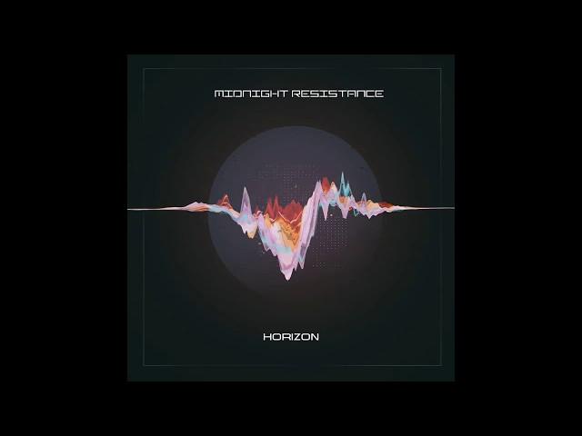 Midnight Resistance - Horizon