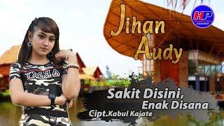 Download Jihan Audy - Sakit Disini Enak Disana (Official Video) Mp3