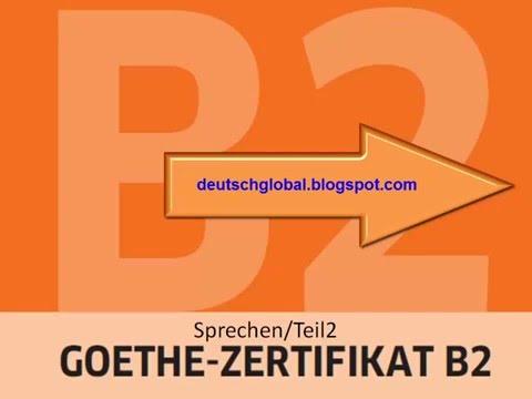 Goethe Zertifikat B2 - Sprechen - Aufgabe 2