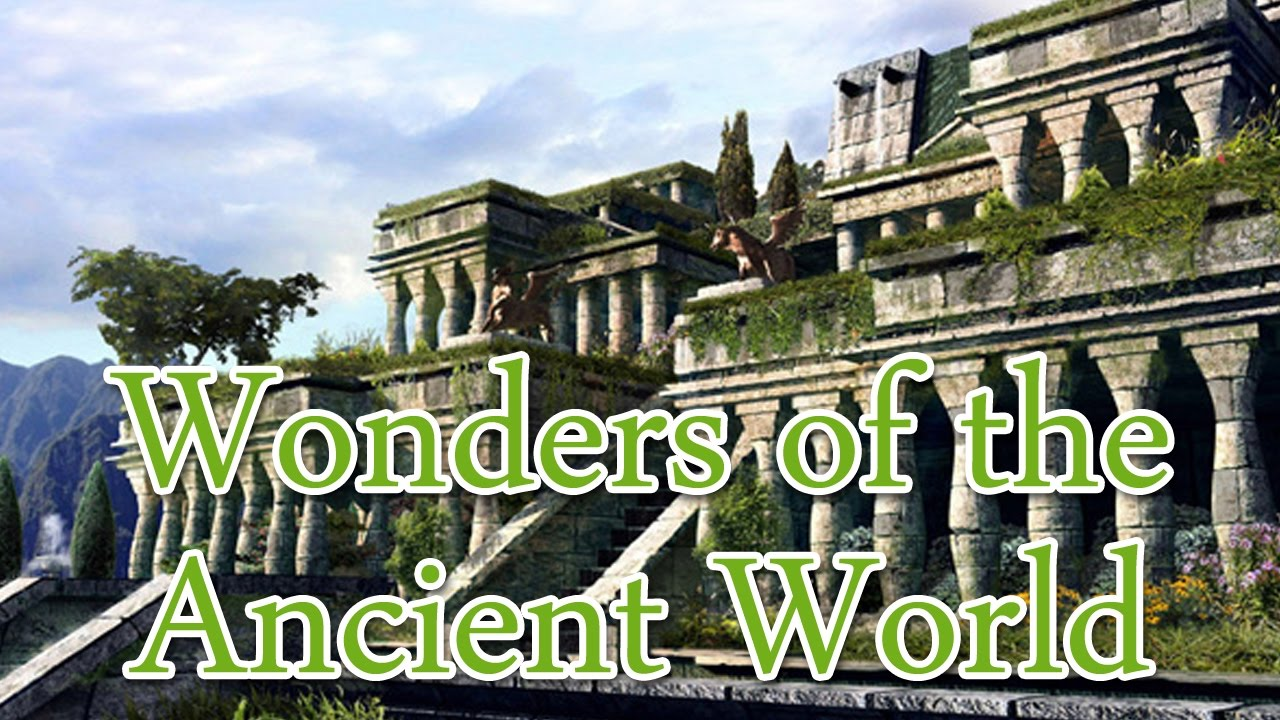 Wonders Of The Ancient World Documentary Hanging Gardens Of Babylon Temple Of Artemis Youtube