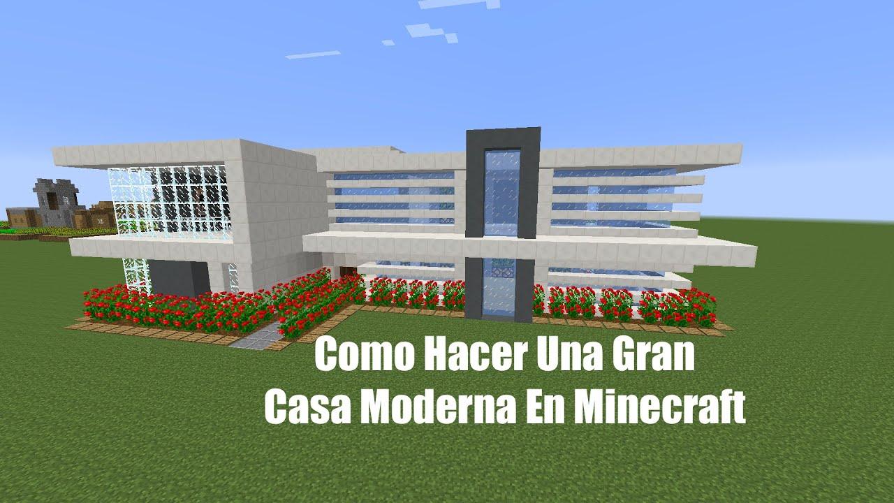 Como hacer una gran casa moderna en minecraft pt1 youtube for Casa moderna 9 mirote y blancana