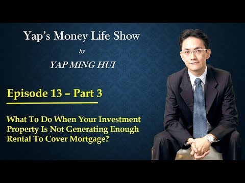 #13 Part 3 - What To Do When Your Property Isn't Generating Enough Rental To Cover Mortgage?