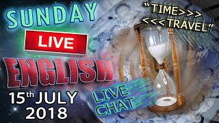 TIME IDIOMS part 1 - Live English Lesson - Learn New Words - Interactive Chat - 15th july 2018
