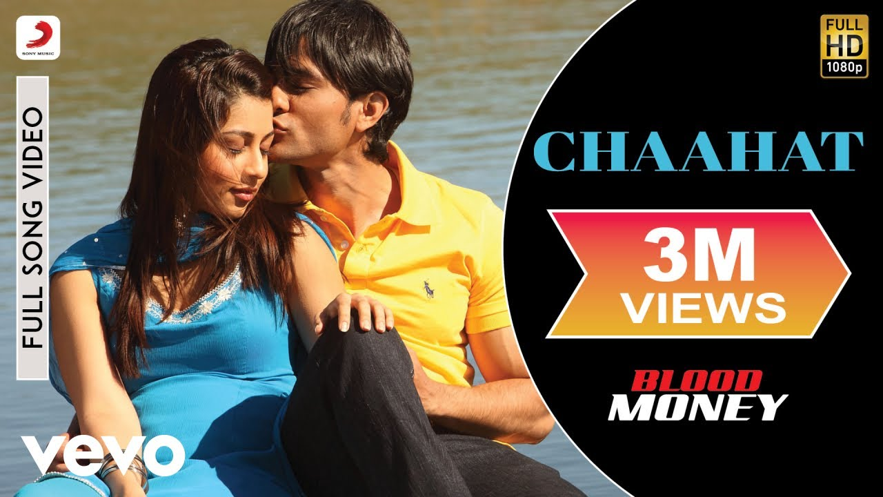 chaahat blood money hd video song download