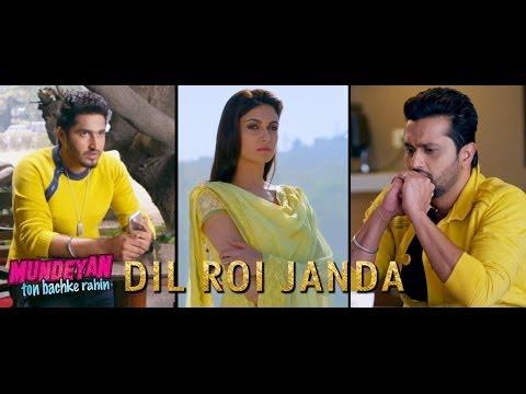 Dil Roi Janda | Mundeyan Ton Bachke Rahin | Jassi Gill, Roshan Prince, Simran Kaur Mundi