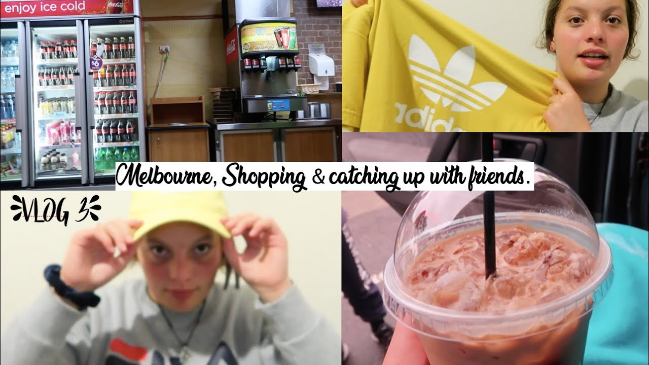 Vlog 3 Going To Melbourne Shopping Catching Up With Friends