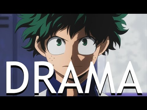 My Hero Academia AMV - Drama