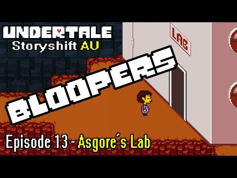 Storyshift - Asgore Bloopers(Episode 13)