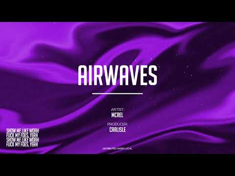 MCREL - Airwaves (feat. Carlisle)