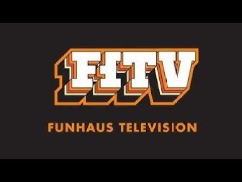 Funhaus TV!