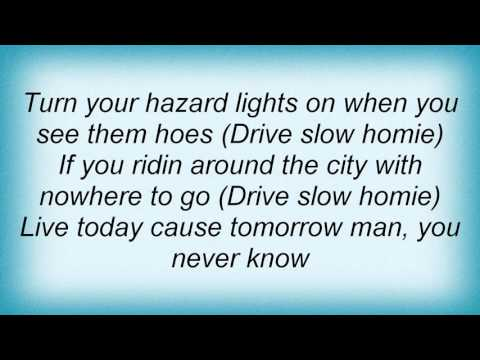 17121 Paul Wall - Drive Slow Lyrics