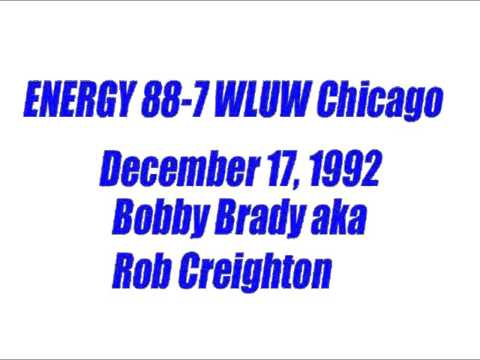 Energy 88-7 Dec 17 1992 Bobby Brady Part 1