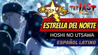 Estrella del Norte -  MAGO REY - Hoshi No Utsawa Naruto The Last.