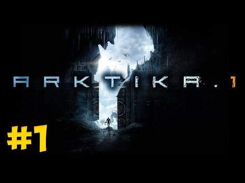 WELCOME TO THE APOCALYPSE! ARKTIKA.1 - Oculus Rift + Touch VR Gameplay #1