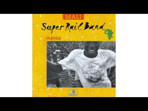 Super Rail Band - Mansa