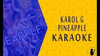 KARAOKE   Karol G - Pineapple