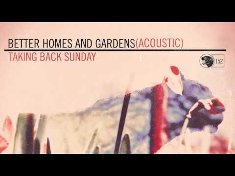Taking Back Sunday - Better Homes And Gardens (Acoustic)