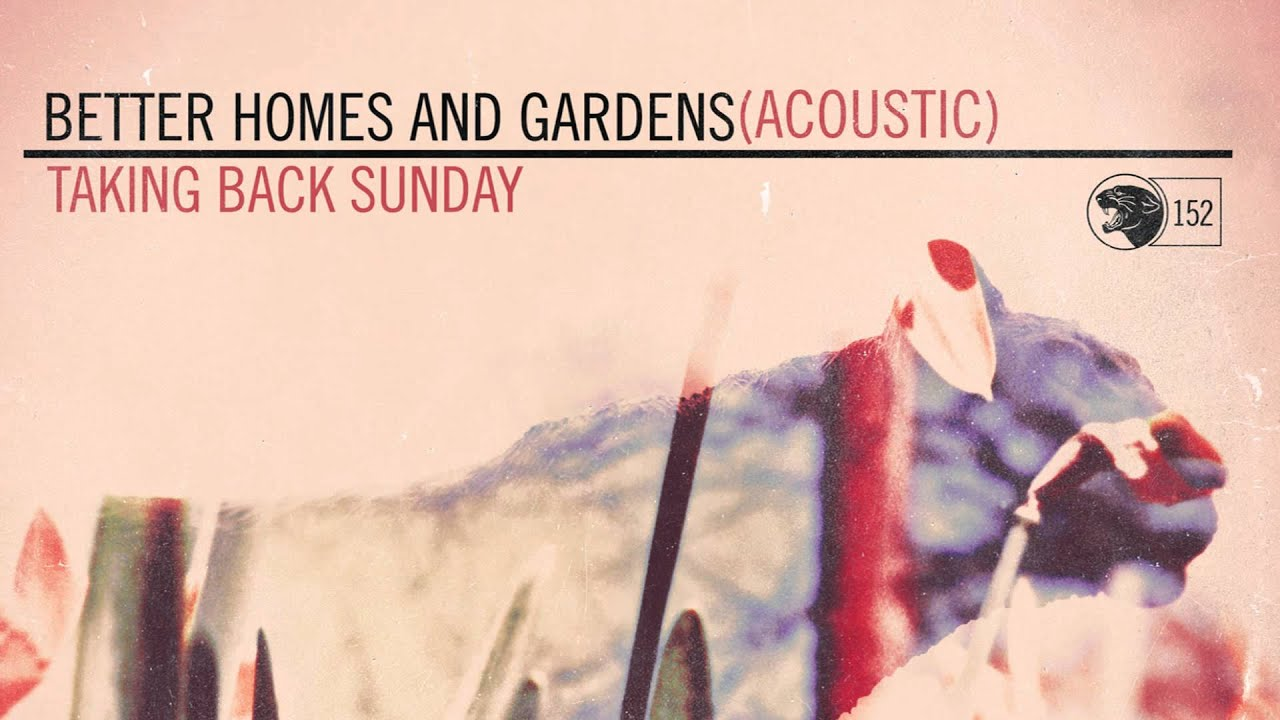 Taking Back Sunday Better Homes And Gardens Acoustic