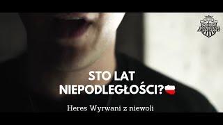 HERES / WZN - STO LAT NIEPODLEGŁOŚCI?🇵🇱 [Official video] #idęzaNim