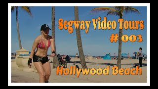 Segway Video Tours  #003 / Hollywood Beach