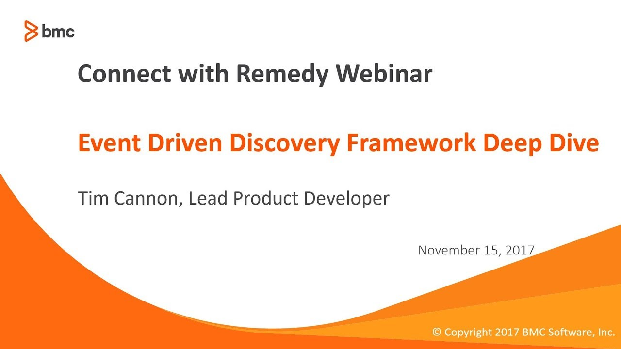 Connect with Remedy - Event Driven Discovery Framework Deep Dive Webinar
