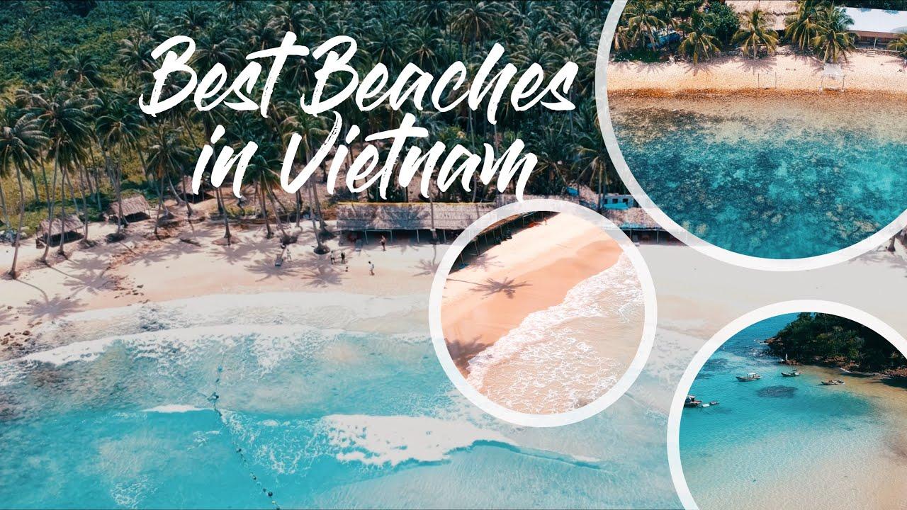 Best Beaches in VIETNAM | Những Bãi Biển Đẹp Nhất Việt Nam [Drone / Flycam]