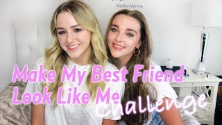 Make My Best Friend Look Like Me Challenge | Chloe Lukasiak